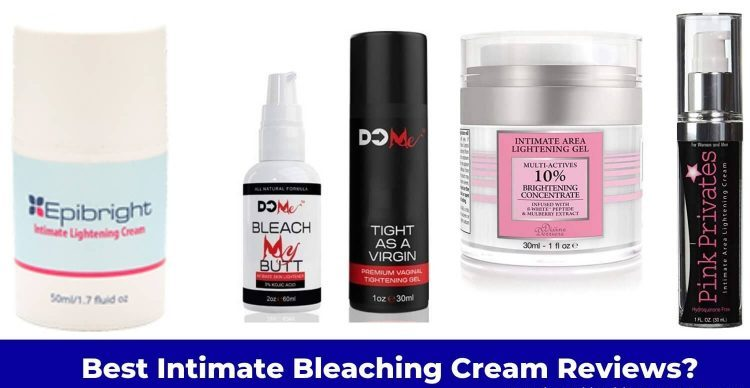 best intimate bleaching cream